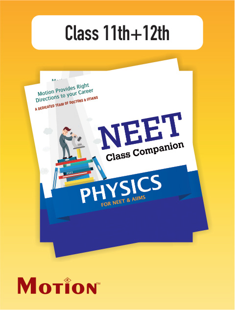 PHYSICS Study Material Package For NEET